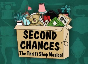 Second Chances: The Thrift Shop Musical