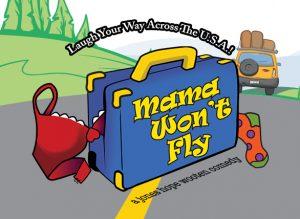 Mama Won't Fly