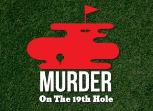 Murder on the 19th Hole