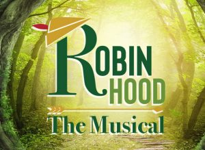 Robin Hood: The Musical